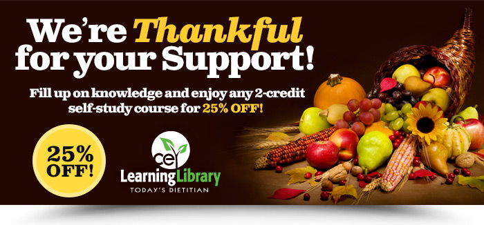 We're Thankful For Your Support! Fill up on knowledge and enjoy any 2-credit self-study course for 25% OFF!