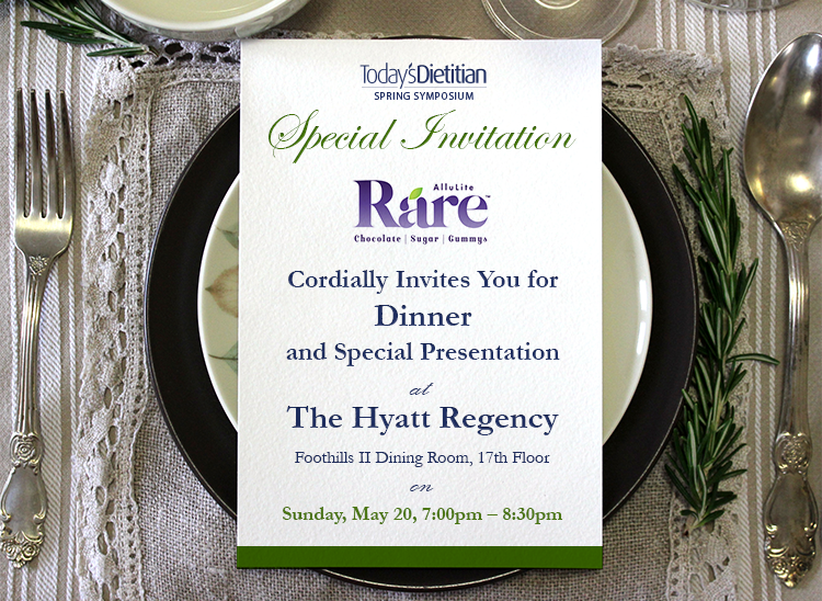 Special Invitation: AlluLite Rare Cordially Invites You for Dinner and a Special Presentation at The Hyatt Regency, Foothills II Dining Room, 17th Floor, on Sunday, May 20, 7:00-8:30 PM EDT