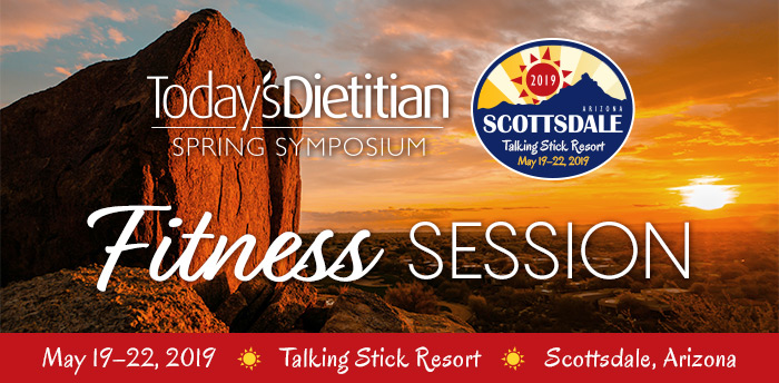 2019 Today's Dietitian Spring Symposium | FITNESS SESSION