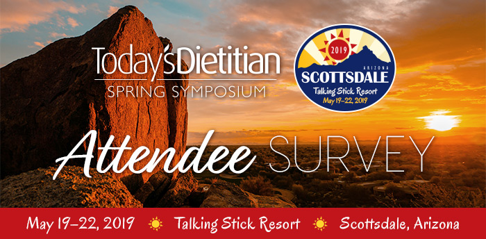 2019 Today's Dietitian Spring Symposium | Attendee Feedback Survey