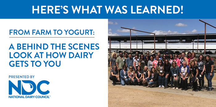 From Farm to Yogurt: A Behind the Scenes Look at How Dairy Gets to You | Wednesday, May 22, 2019, from 7:30 AM – 2:00 PM MT | Presented by National Dairy Council