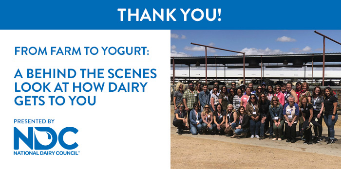 Thank You! | From Farm to Yogurt: A Behind the Scenes Look at How Dairy Gets to You | Wednesday, May 22, 2019, from 7:30 AM – 2:00 PM MT | Presented by National Dairy Council