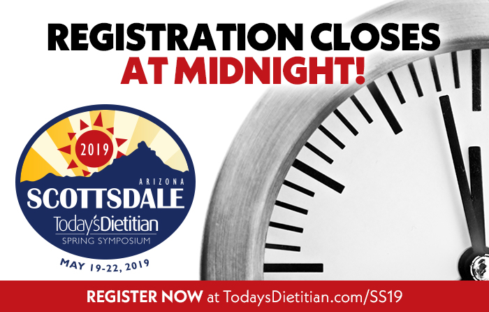 2019 Today's Dietitian Spring Symposium | Registration Closes At Midnight