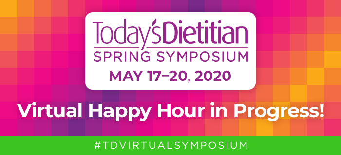 Virtual Happy Hour in Progress! | 2020 Today's Dietitian Spring Symposium