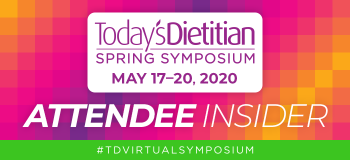 2020 Today's Dietitian Spring Symposium