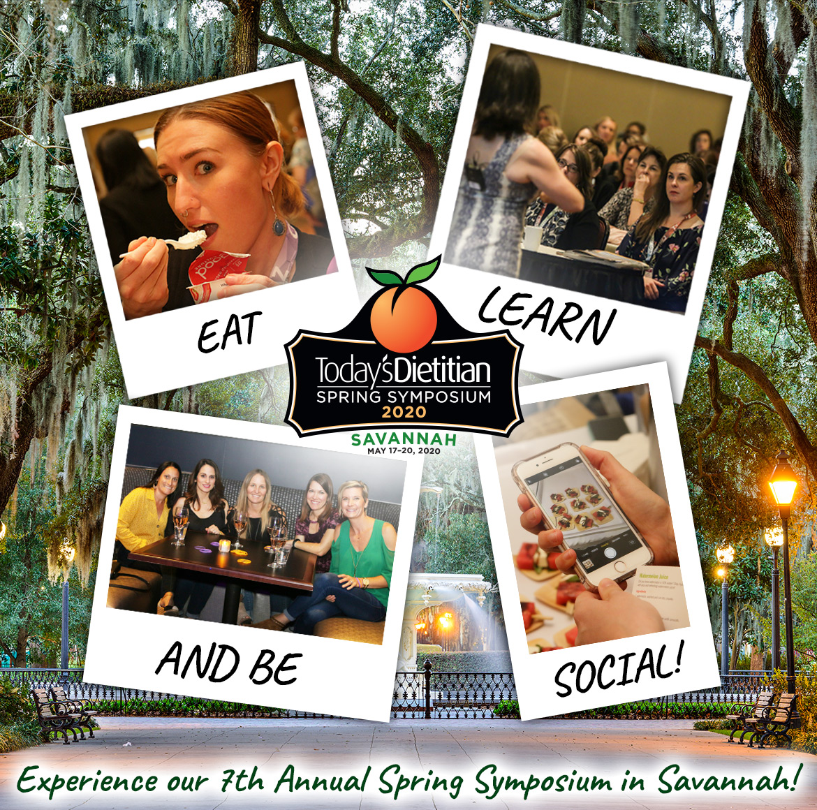 Eat, Learn and Be Social! Experience our 7th Annual Spring Symposium in Savannah! May 17-20, 2020, Savannah, GA
