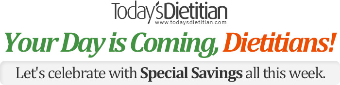 Your Day is Coming, Dietitians! Let's Celebrate with Special Savings all this week.