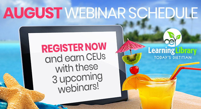 August Webinar Schedule | Register nowand Earn CEUs with these 3 upcoming webinars!