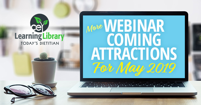 Webinar Coming Attractions For May 2019