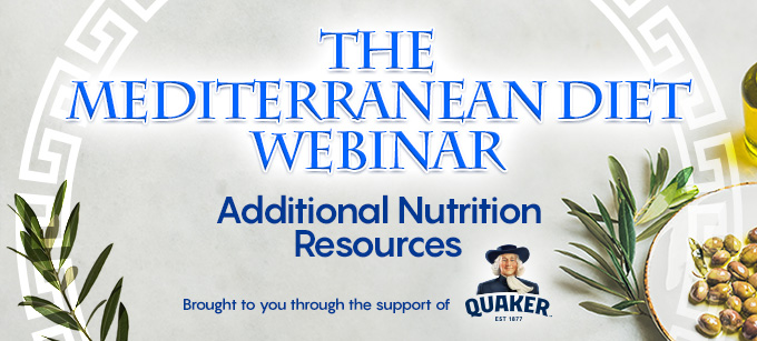 The Mediterranean Diet Webinar: Additional Nutrition Resources